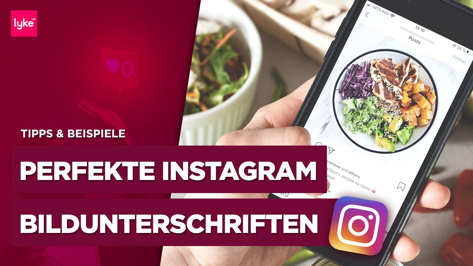 Richtig gute Instagram Bildunterschrift schreiben