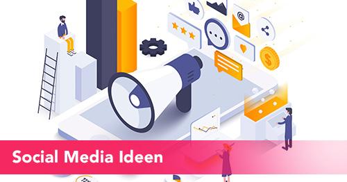 Social Media Ideen und Inspiration
