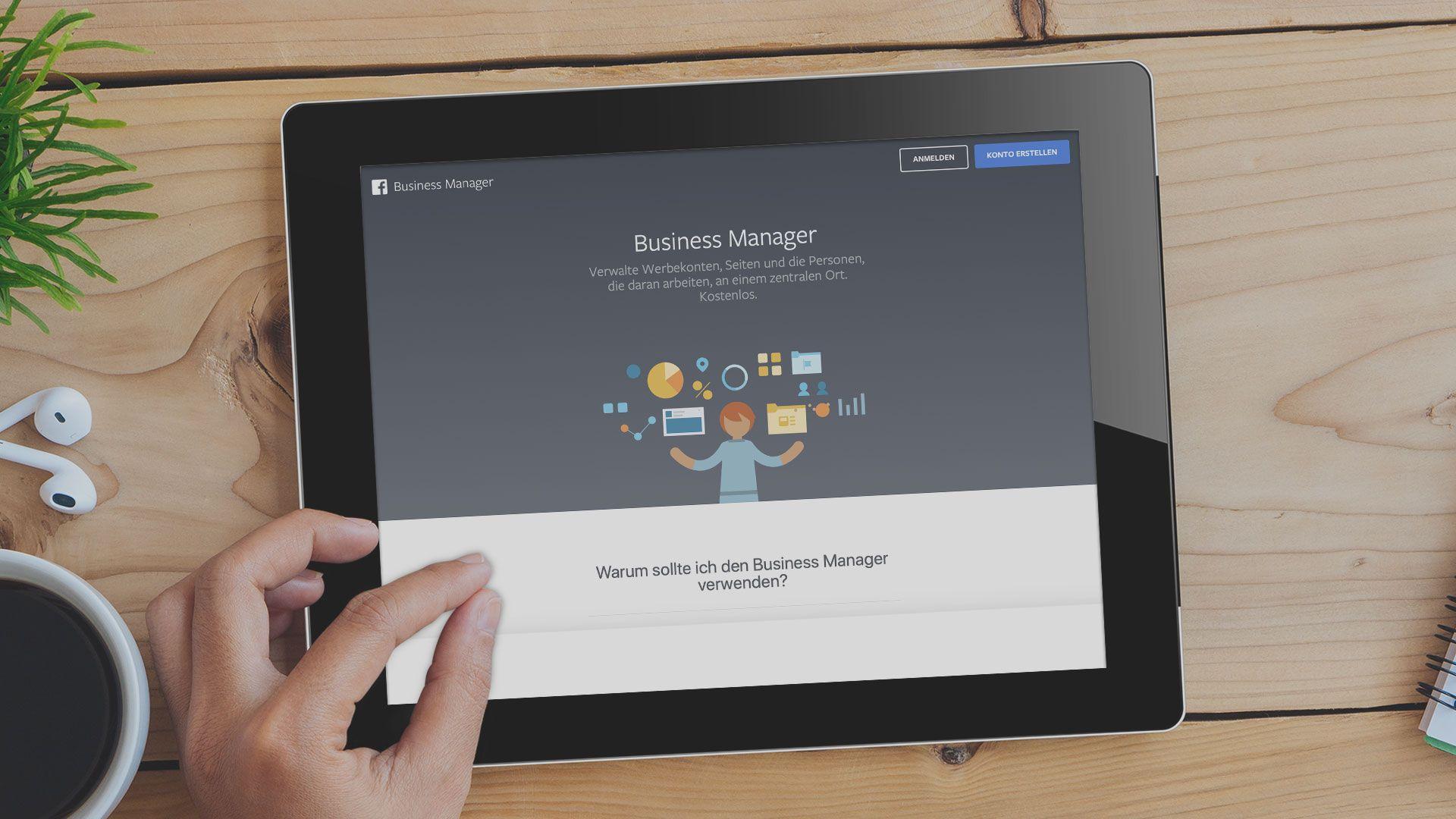 Was ist der Facebook Business Manager und wie kann er dir helfen?