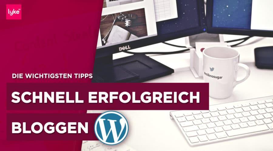 Erfolgreich bloggen mit unseren Tipps