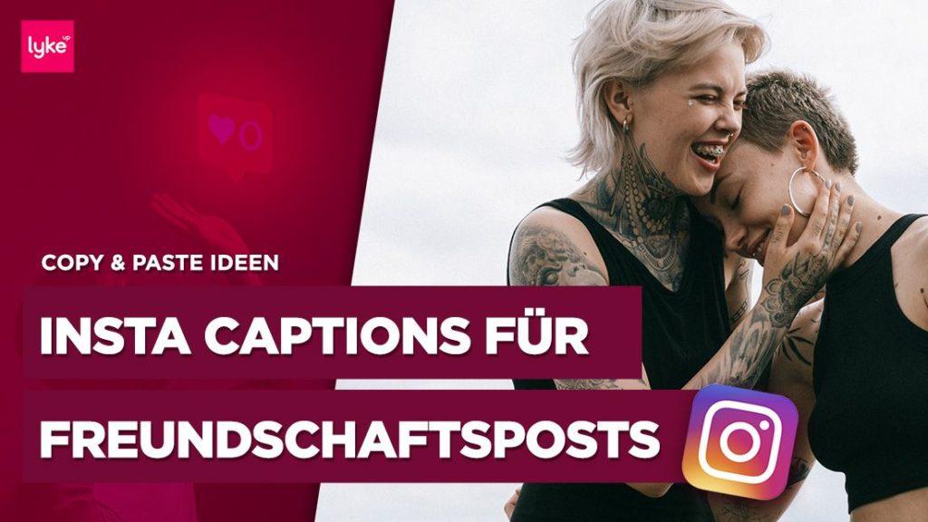 Instagram Texte Freundschaft - Beispiele und Ideen