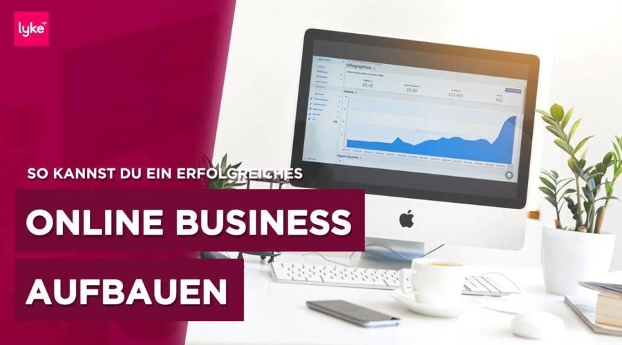 Ein Online Business aufbauen und starten