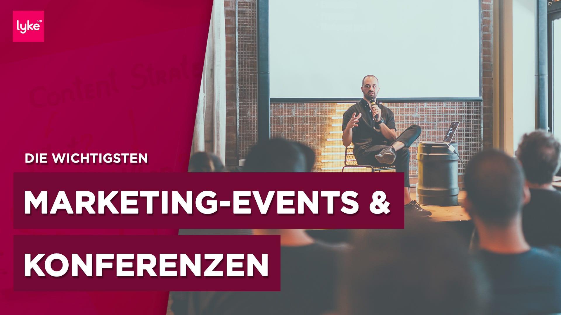 Blogger Events: Die wichtigsten Events und Messen für Blogger und Online Marketer